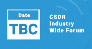 CSDR Industry Wide Forum