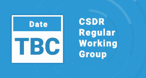 CSDR Regular Working Group