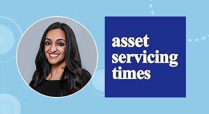 Pardeep Cassells Asset servicing times